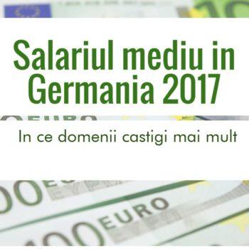 Salariul mediu in Germania in 2017 – in ce domenii castigi mai mult