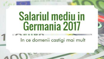 Salariul mediu in Germania in 2017 - in ce domenii castigi mai mult
