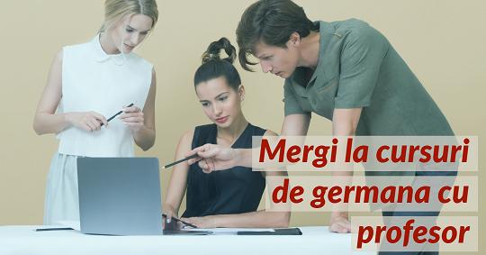 Germana pentru incepatori - Cursuri de limba germana cu profesor
