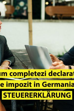 declaratia de impozit in Germania Steuererklärung
