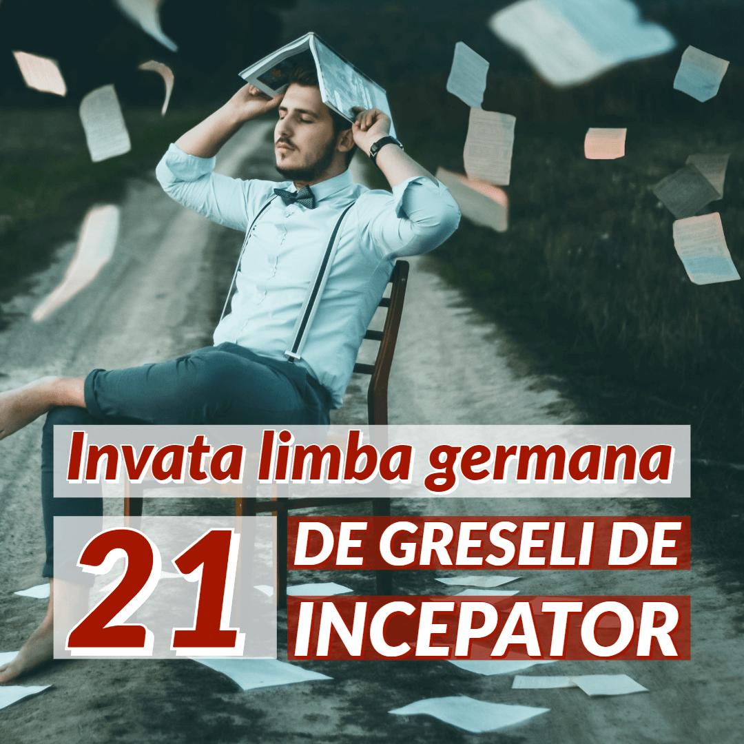 Invata limba germana 21 greseli de incepator