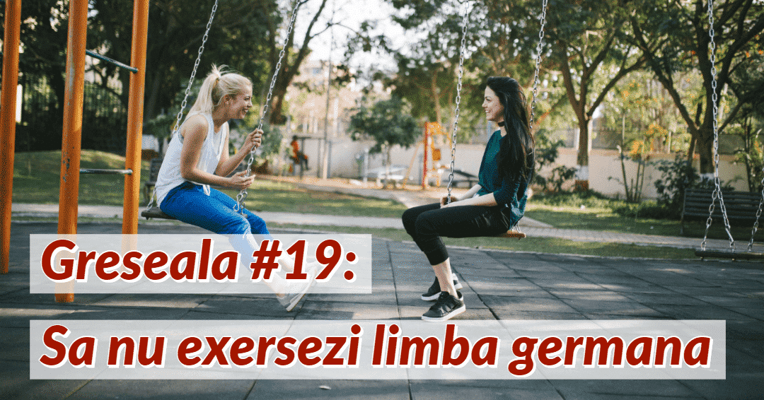 Invata limba germana Greseala 19
